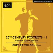 Gottlieb Wallisch - 20th Century Foxtrots Vol.1, CD