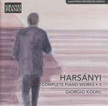Tibor Harsanyi (1898-1954): Sämtliche Klavierwerke Vol.3, CD