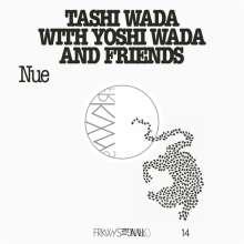Tashi & Yoshi Wada: Frkwys Vol.14 - Nue, LP