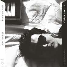 Tiziano Popoli: Burn The Night / Bruciare La Notte: Original Recordings, 1983 - 1989, 2 LPs
