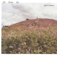 Emily A. Sprague: Hill, Flower, Fog, LP