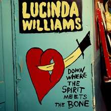 Lucinda Williams: Down Where The Spirit Meets The Bone, 3 LPs