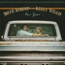 Bruce Robison & Kelly Willis: Our Year, CD