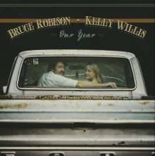 Bruce Robison & Kelly Willis: Our Year, LP
