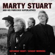 Marty Stuart: Saturday Night / Sunday Morning, 2 CDs