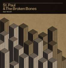 St. Paul & The Broken Bones: Half The City, CD