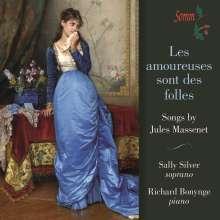 Jules Massenet (1842-1912): Lieder - Les Amoureuses sont des folles, CD