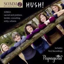 Papagena - Hush!, CD