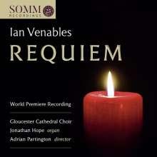 Ian Venables (geb. 1955): Requiem op.48, CD