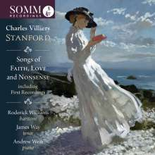 Charles Villiers Stanford (1852-1924): Songs of Faith, Love and Nonsense, CD