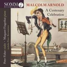 "Malcolm Arnold (1921-2006): Kammermusik für Violine & Klavier ""A Centenary Celebration"", CD"