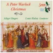 Peter Warlock (1894-1930): Chormusik zu Weihnachten, CD