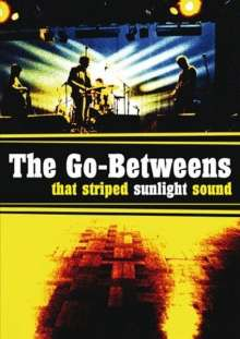 The Go-Betweens: That Striped Sunlight Sound, DVD