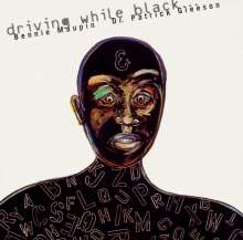 Bennie Maupin (geb. 1940): Driving While Black, CD