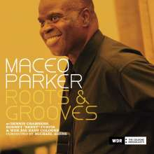 Maceo Parker (geb. 1943): Roots & Grooves: Live 2007, 2 CDs