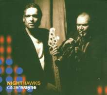 Nighthawks   (Dal Martino / Reiner Winterschladen): Citizen Wayne, CD