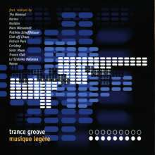 Trance Groove: Musique Legere, CD