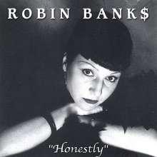 Robin Banks: Honestly, CD