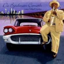 Larry T-Byrd Gordon: Da Byrdman Cometh, CD