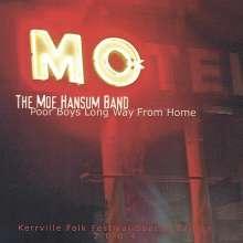 Moe Band Hansum: Poor Boys Long Way From Home, CD