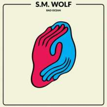 S. M.Wolf: Bad Ocean (Limited-Edition) (Colored Vinyl), LP
