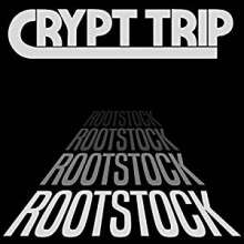 Crypt Trip: Rootstock (Limited-Edition) (Colored Vinyl), LP