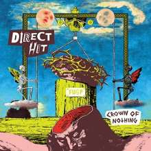 Direct Hit!: Crown Of Nothing, LP