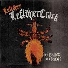 Leftöver Crack: Leftöver (The E-Sides And F-Sides), CD