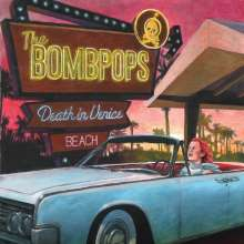 The Bombpops: Death in Venice Beach, LP