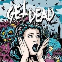 """Get Dead: Bygones, Single 7"""""""