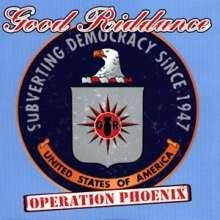 Good Riddance: Operation Phoenix, CD