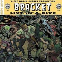 Bracket: Live In A Dive, LP