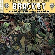 Bracket: Live In A Dive, CD