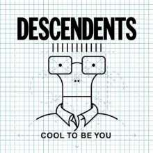 Descendents: Cool To Be You, LP