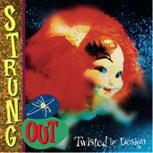 Strung Out: Twisted By Design (Reissue), LP