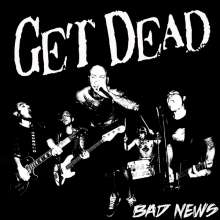 Get Dead: Bad News, LP