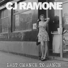CJ Ramone: Last Chance To Dance, CD