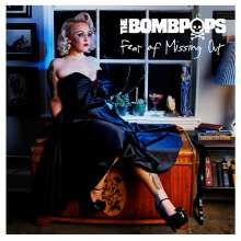 The Bombpops: Fear Of Missing Out, CD
