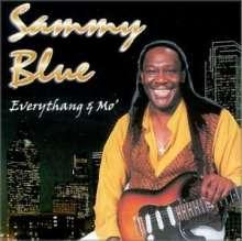 Sammy Blue: Everythang & Mo', CD