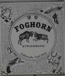 Foghorn Stringband: Rattlesnake Tidal Wave, CD