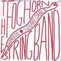 Foghorn Stringband: Boombox Squaredance (Limited Edition), CD