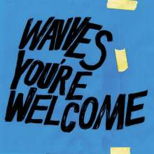 Wavves: You're Welcome (Limited-Edition) (Blue Vinyl), LP