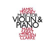 James Tenney (1934-2006): Die Werke für Violine & Klavier, CD