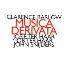Clarence Barlow (geb. 1945): Musica Derivata, CD