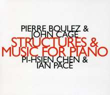 Pi-Hsien Chen & Ian Pace - Structures & Music For Piano, CD