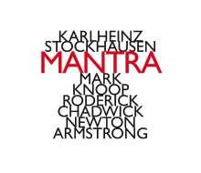 Karlheinz Stockhausen (1928-2007): Mantra, CD