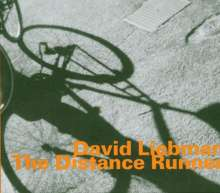 "David ""Dave"" Liebman (geb. 1946): The Distance Runner, CD"