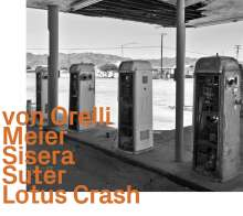 Marco Von Orelli & Tommy Meier: Lotus Crash, CD