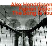 Alex Hendriksen & Fabian Gisler: The Song is You, CD
