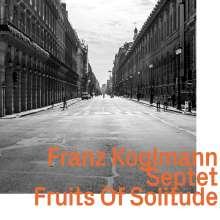 Franz Koglmann (geb. 1947): Fruits Of Solitude, CD